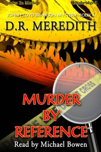 Murder By Reference - D.R. Meredith - audiobook