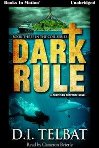 Dark Rule - D.I. Telbat - audiobook