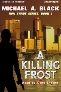 Killing Frost, A - Michael A Black - audiobook