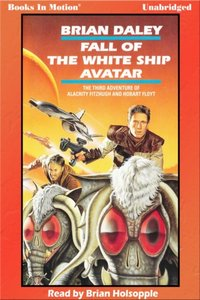 Fall of the White Ship Avatar - Brian Daley - audiobook