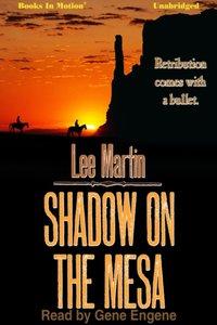 Shadow on the Mesa - Lee Martin - audiobook