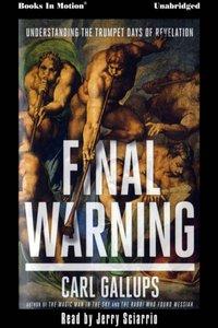 Final Warning - Carl Gallups - audiobook