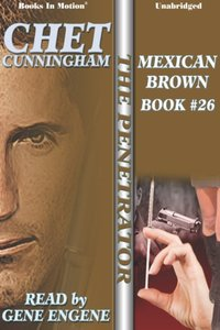Mexican Brown - Chet Cunningham - audiobook