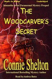 Woodcarver's Secret, The - Connie Shelton - audiobook