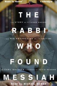 RABBI WHO FOUND MESSIAH, The - Carl Gallups - audiobook