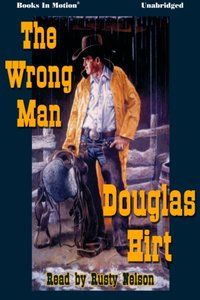 Wrong Man, The - Douglas Hirt - audiobook