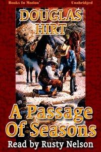Passage of Seasons, A - Douglas Hirt - audiobook