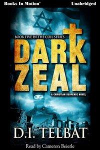 Dark Zeal - D.I. Telbat - audiobook