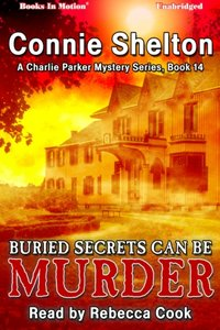 Buried Secrets Can be Murder - Connie Shelton - audiobook