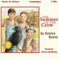 Summer of the Crow - Eunice Boeve - audiobook