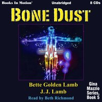 Bone Dust (Gina Mazzio series, book 5) - JJ Lamb - audiobook