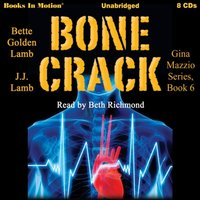 Bone Crack (Gina Mazzio Series, Book 6) - JJ Lamb - audiobook