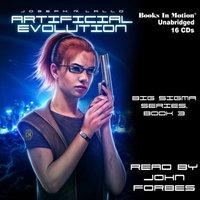 Artificial Evolution (Big Sigma, 3) - Joseph R Lallo - audiobook