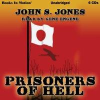 Prisoners Of Hell - John S Jones - audiobook