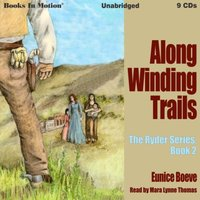 Along Winding Trails (The Ryder Series, 2) - Eunice Boeve - audiobook