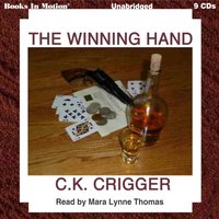 Winning Hand - C. K. Crigger - audiobook