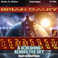Screaming Across The Sky - Brian Daley - audiobook