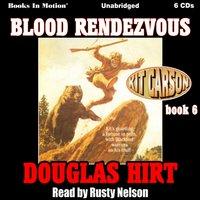 Blood Rendezvous - Douglas Hirt - audiobook