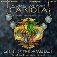 Gift Of The Amulet - Michael A. Cariola - audiobook