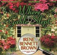 Where Gable Slept - Irene Bennett Brown - audiobook