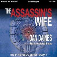 Assassin's Wife - Dan Daines - audiobook