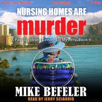 Nursing Homes Can Are Murder - Mike Befeler - audiobook
