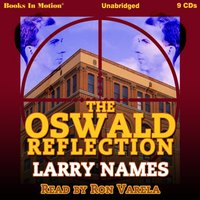 Oswald Reflection - Larry Names - audiobook