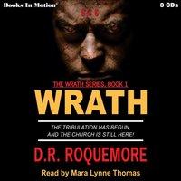 Wrath (Wrath Trilogy, 1) - D.R. Roquemore - audiobook
