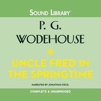 Uncle Fred in the Springtime - P. G. Wodehouse - audiobook