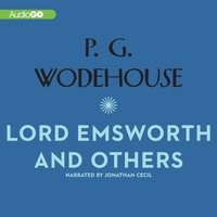 Lord Emsworth and Others - P. G. Wodehouse - audiobook