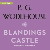 Blandings Castle and Elsewhere - P. G. Wodehouse - audiobook