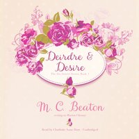 Deirdre and Desire - M. C. Beaton - audiobook