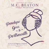 Penelope Goes to Portsmouth - M. C. Beaton writing as Marion Chesney - audiobook