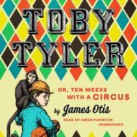 Toby Tyler - James Otis - audiobook