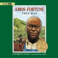 Amos Fortune - Elizabeth Yates - audiobook