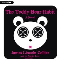 Teddy Bear Habit - James Lincoln Collier - audiobook