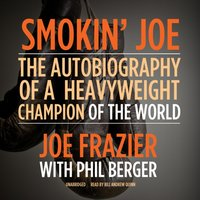 Smokin' Joe - Joe Frazier - audiobook