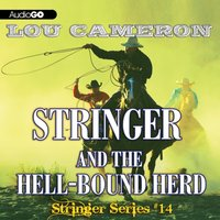 Stringer and the Hell-Bound Herd - Lou Cameron - audiobook