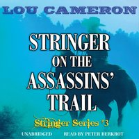 Stringer on the Assassins' Trail - Lou Cameron - audiobook