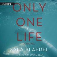 Only One Life - Sara Blaedel - audiobook