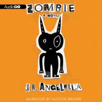 Zombie - J. R. Angelella - audiobook