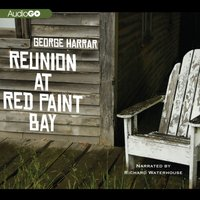 Reunion at Red Paint Bay - George Harrar - audiobook