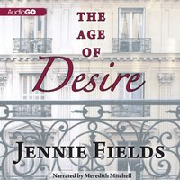 Age of Desire - Jennie Fields - audiobook
