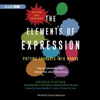 Elements of Expression, Revised and Expanded Edition - Arthur Plotnik - audiobook