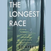 Longest Race - Ed Ayres - audiobook