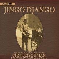Jingo Django - Sid Fleischman - audiobook