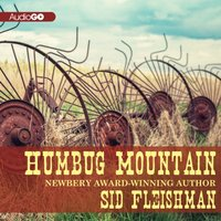 Humbug Mountain - Sid Fleischman - audiobook