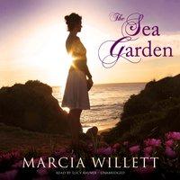 Sea Garden - Marcia Willett - audiobook