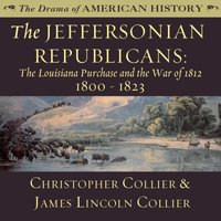 Jeffersonian Republicans - Christopher Collier - audiobook