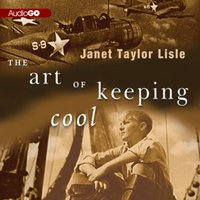 Art of Keeping Cool - Janet Taylor Lisle - audiobook